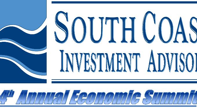 4th Annual South Coast Investment Advisors' Economic Summit: Recap